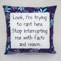 Funny Cross Stitch Pillow, Purple Pillow, Ranting Quote