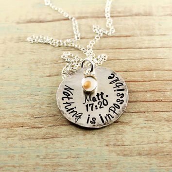 Mustard seed necklace - Hand stamped sterling silver - Matthew 17 20 - Faith of mustard seed - Bible verse necklace - Nothing is impossible