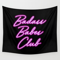 Badass Babes Club Wall Tapestry by BefeministAF