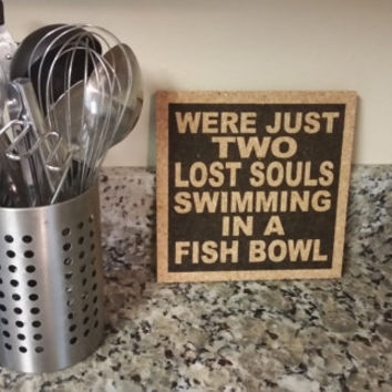 PINK FLOYD - Song Lyric Art - Were Just Two Lost Souls Swimming In A Fish Bowl - Cork Trivet and Wall Hanging Art Hot Pad Gift