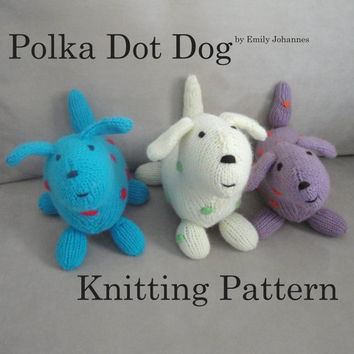 Polka Dot Dog PDF Knitting Pattern, Stuffed Plush Softie Animal, Colorful Fun Puppy