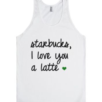 Love You A Latte-Unisex White Tank