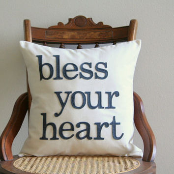 bless your heart pillow cover, southern phrase, typography pillow cover, word pillow cover, phrase pillow cover, applique pillow cover