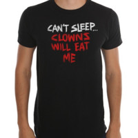 Clowns Will Eat Me T-Shirt