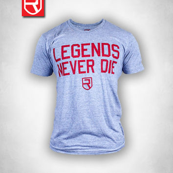 Legends Never Die Shirt - Rise Gym Gear