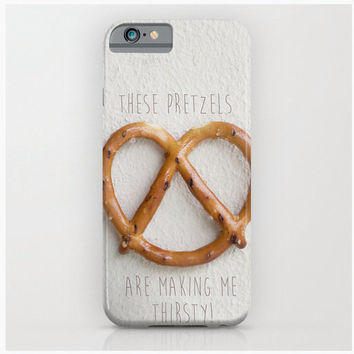 Pretzel Phone Case, These Pretzels Are Making Me Thirsty // Seinfeld Inspired, George Costanza Quote, Tumblr, Iphone Case, Samsung 5/4