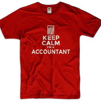 Keep Calm I'm An Accountant Men Women Ladies Funny Joke Geek Clothes T shirt Tee Gift Present