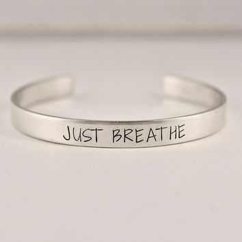 """""""JUST BREATHE"""" Cuff Bracelet - Available in Aluminum, Copper, Brass or Sterling"""