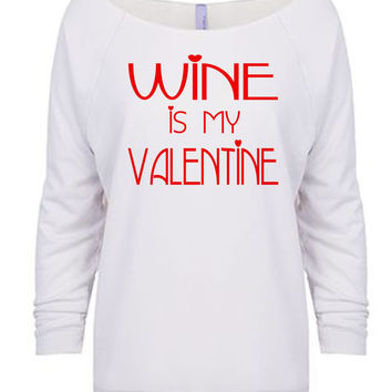 Wine is My Valentine 3/4 Sleeve T-Shirt - Women's Valentine's Day Shirt -