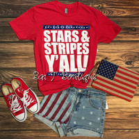 Stars & Stripes Y'all Tee