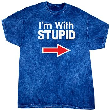 Buy Cool Shirts I'm With Stupid T-shirt White Print Mineral Washed Tie Dye Tee