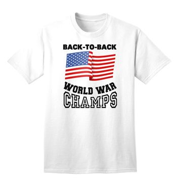 Back to Back World War Champs Adult T-Shirt