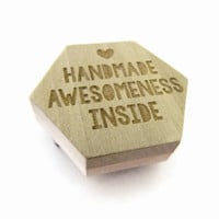 Handmade Awesomeness Inside Stamp, Hexagon Wood Mounted Rubber Stamp