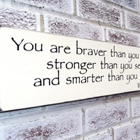 "Winnie the Pooh signs ""You are braver than you seem..."" baby girl's nursery baby boy's nursery classic pooh art, quote sign, baby shower"
