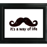 LINOCUT PRINT Funny Mustache Quote It's a way by SweetGeePrints