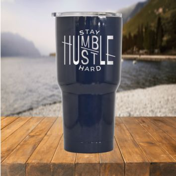 Stay Humble & Hustle Hard Tumbler