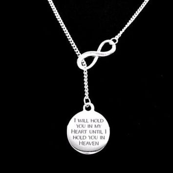 I Will Hold You In My Heart Until I Hold You In Heaven Infinity Lariat Necklace