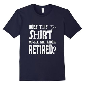 Funny Retirement Party Gift T-shirt Retired Class Shirt