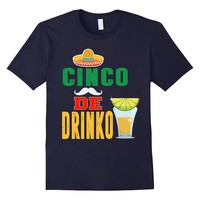 Cinco De Drinko TShirt