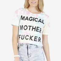 Magical Mother Fucker Cropped Tee by Life Clothing