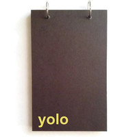 Custom journal, notebook, sketchbook, diary, ring binder, jotter, notepad, typography, customized, personalized, black, yolo