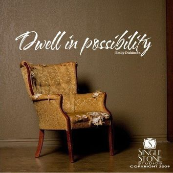 Wall Decal Text Dwell in possibility Wall by singlestonestudios