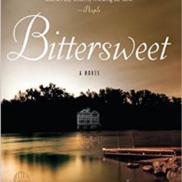 Bittersweet: A Novel Paperback – April 28, 2015