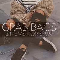 $9.99 Grab Bags 3 pieces