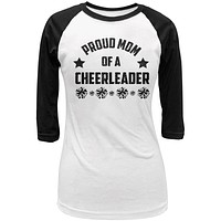 Proud Mom Cheerleader Cheerleading Juniors 3/4 Sleeve Raglan T Shirt