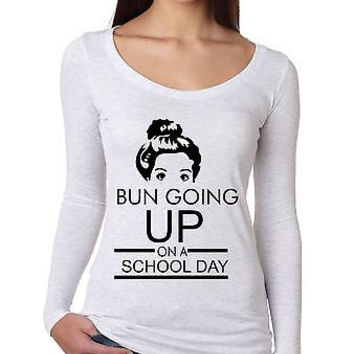 Bun Going Up School Day Women Long Sleeve Shirt