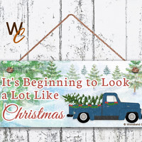 "Christmas Sign, 6""x14"" Sign, It's Beginning to Look a Lot Like Christmas, Vintage Truck, Rustic Holiday Decor, Christmas Gift, Made To Order"