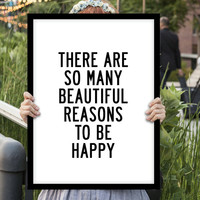 """Motivational Print Printable Typography Quote """"There Are So Many Beautiful Reasons to Be Happy"""" Letterpress Style Poster Digital Download"""
