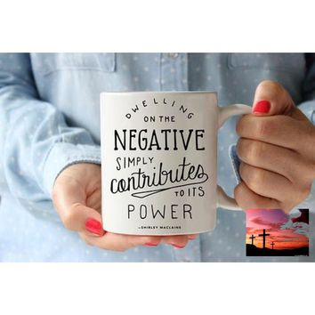 Shirley Maclain Mug Coffee Mug Quote Coffee Cup