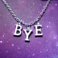 BYE necklace