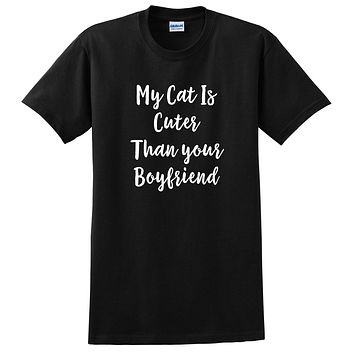 My cat is cuter than your boyfriend funny saying slogan graphic T Shirt