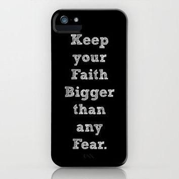Faith > Fear iPhone Case by Jordan Virden | Society6