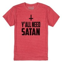 Y'all need Satan-Unisex Heather Red T-Shirt