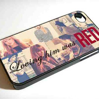 TAYLOR SWIFT LOVING HIM WAS RED NDR iPhone Case And Samsung Galaxy Case