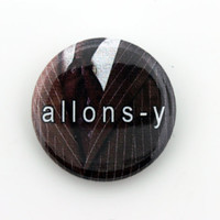 "Doctor Who BBC 1""  ""Allons-y!"" Button Pin Pinback Button Gift free shipping"