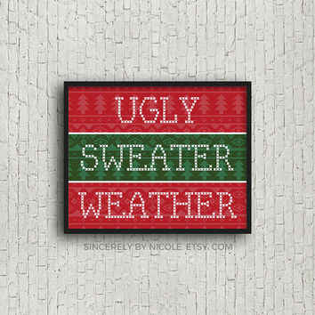 Christmas Decorations Printable, Ugly Sweater Weather, Sweater Weather, Christmas Printable Sign, Christmas Decor, Christmas Decoration, Art