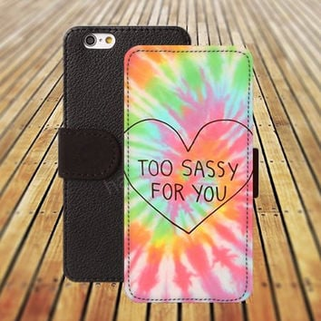 iphone 6 case too sassy for you rainbow colorful iphone 4/4s iphone 5 5C 5S iPhone 6 Plus iphone 5C Wallet Case,iPhone 5 Case,Cover,Cases colorful pattern L540