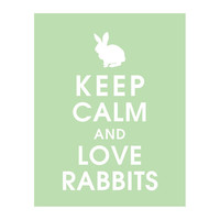 Keep Calm and LOVE RABBITS 11x14 Print Color by KeepCalmShop