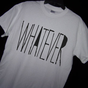 WHATEVER T Shirt