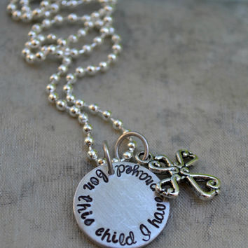 For This Child I Have Prayed- Hand Stamped Necklace With Cross Charm