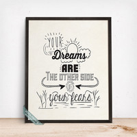 Your Dreams Print, Typography Poster, Humorous Print, Motivational Decor, Inspirational Quote, Home Wall Art, Mothers Day Gift
