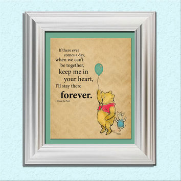 Instant Download 8x10 Classic Winnie the Pooh Piglet Art Print Quote Keep Me in Your Heart Forever