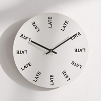 """Late Late Late 12"""" Wall Clock 