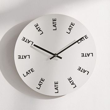 "Late Late Late 12"" Wall Clock 