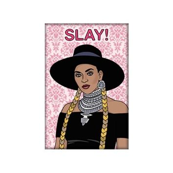 THE FOUND MAGNET - SLAY BEYONCE