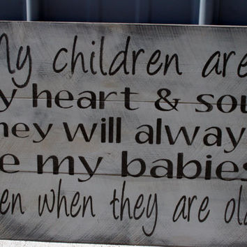 My Children Are My Heart And Soul Sign Pallet Sign Shabby Chic Vintage Rustic Handmade Handpainted Children Nursery Home Decor Gray